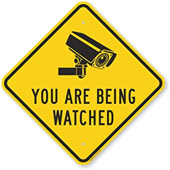 you are being watched warning-sign
